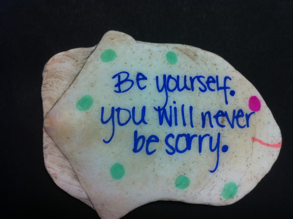 Be yourself. You will never be sorry. Gypsy Tornado 2012.